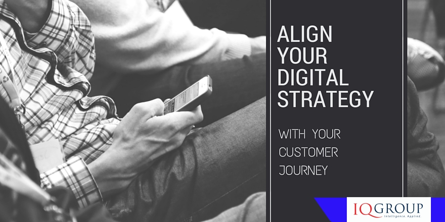 Why you need to make your Digital Strategy match the Customer Journey
