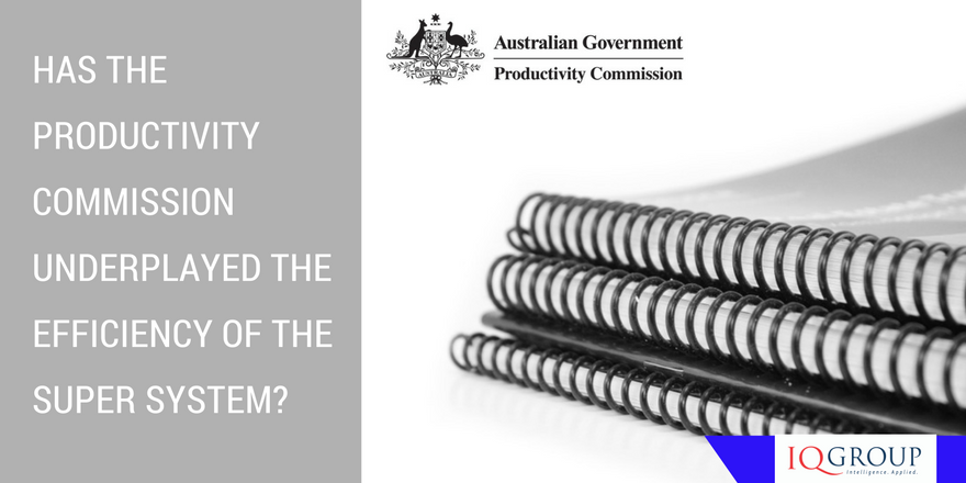 Has the Productivity Commission underplayed the importance of cost efficiency in superannuation?