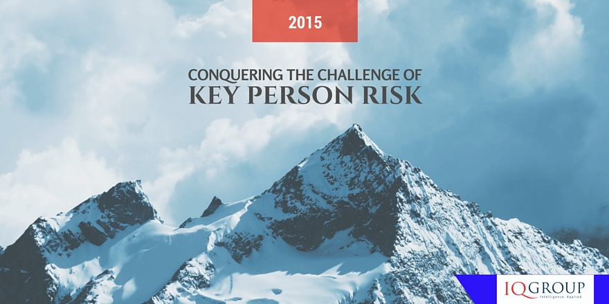 Conquering the Challenge of Key Person Risk