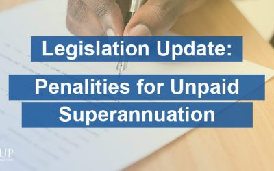 Legislation Update: Penalties for Unpaid Superannuation