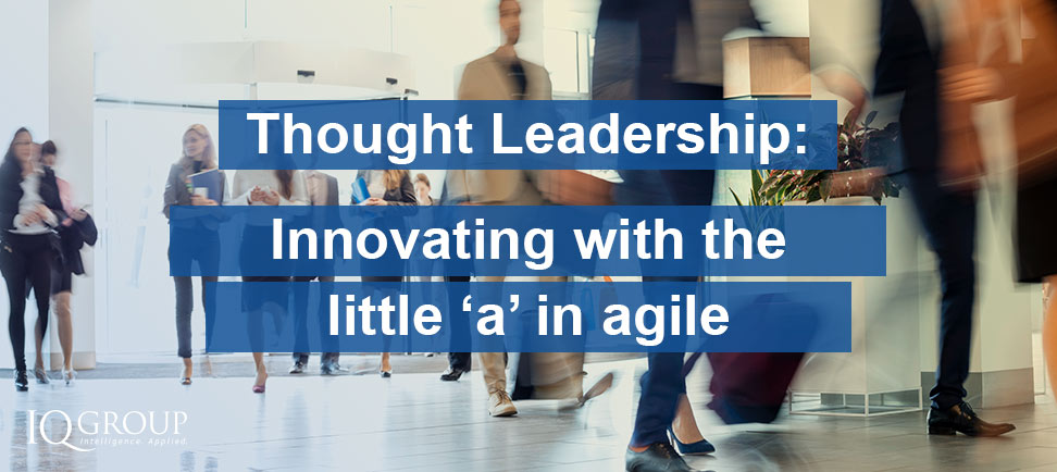 Innovating with the little 'a' in agile