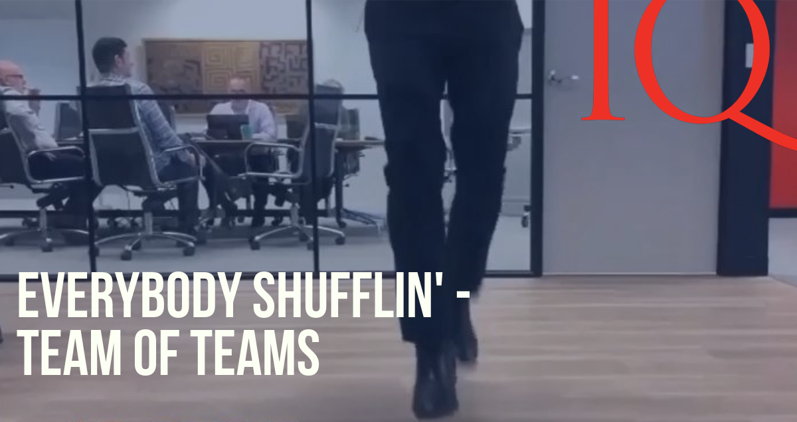 Everybody Shufflin' – Team of Teams