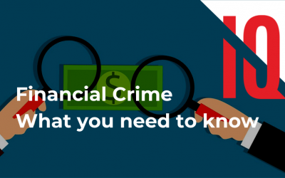Financial Crime: What you need to know