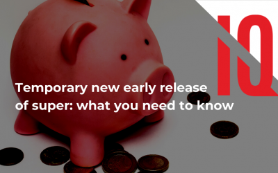 Temporary new early release of super – what you need to know