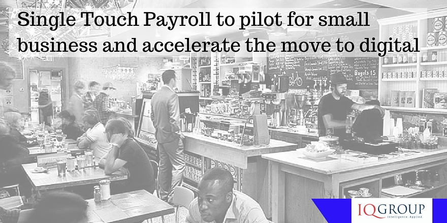Single Touch Payroll to pilot for small business and accelerate the move to digital