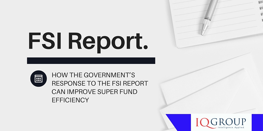 How the Government's response to the FSI can improve super fund efficiency