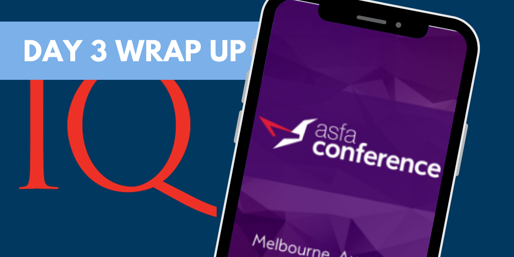 ASFA Conference Day 3 Wrap Up